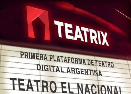"""""""Teatrix"""", la plataforma para ver teatro por streaming"""